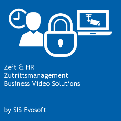 Zeit & HR, Zutrittsmanagement, Business Video Solutions by SIS Evosoft EDV GmbH